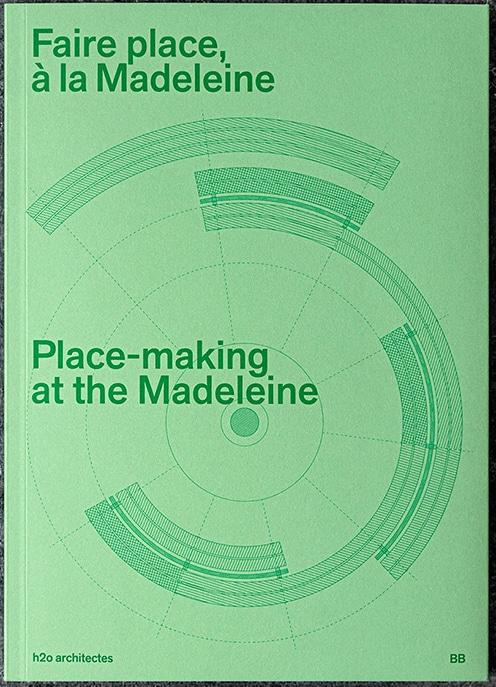 Faire place, à la Madeleine